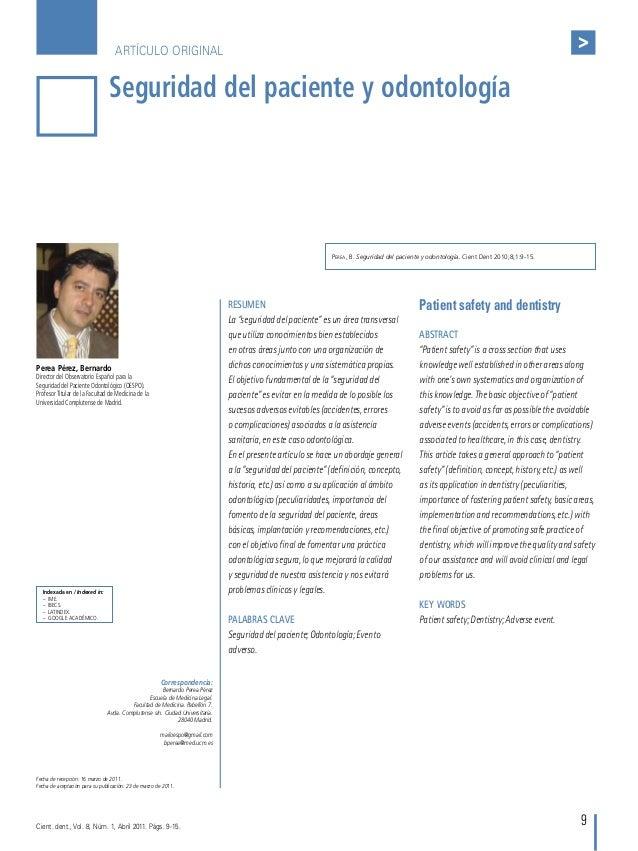>  ARTÍCULO ORIGINAL  Seguridad del paciente y odontología  Perea, B. Seguridad del paciente y odontología. Cient Dent 201...