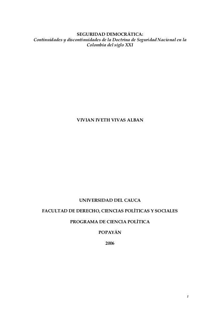 SEGURIDAD DEMOCRÁTICA:Continuidades y discontinuidades de la Doctrina de Seguridad Nacional en la                         ...