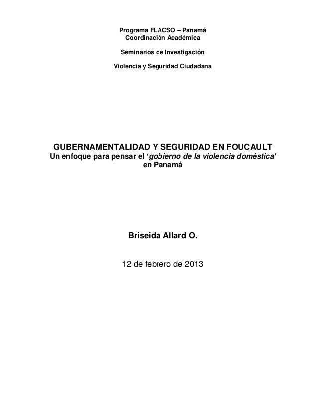 Programa FLACSO – Panamá Coordinación Académica Seminarios de Investigación Violencia y Seguridad Ciudadana GUBERNAMENTALI...