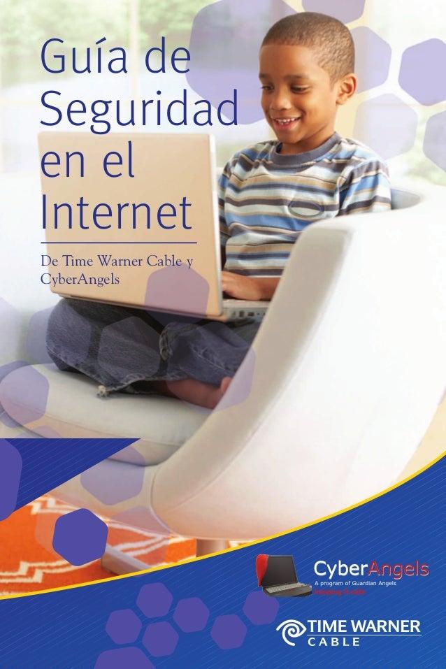 Guía de Seguridad en el Internet De Time Warner Cable y CyberAngels