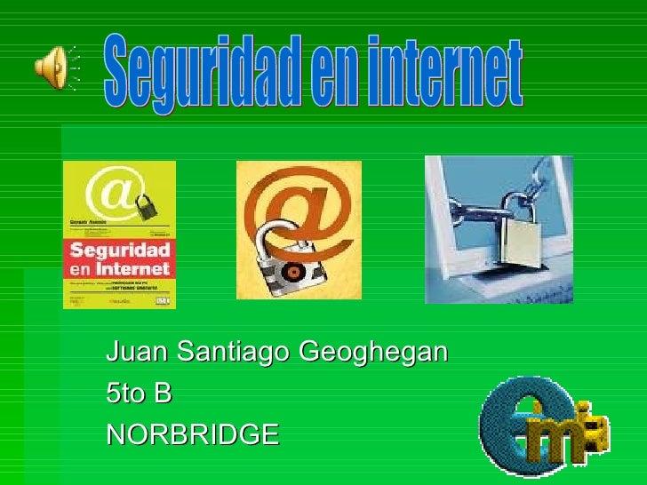 Seguridad En Internet Juan