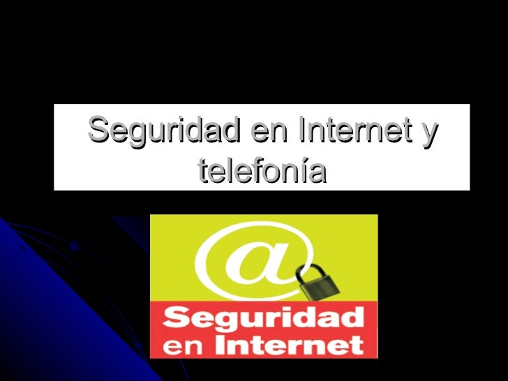 Seguridad en Internet y       telefonía