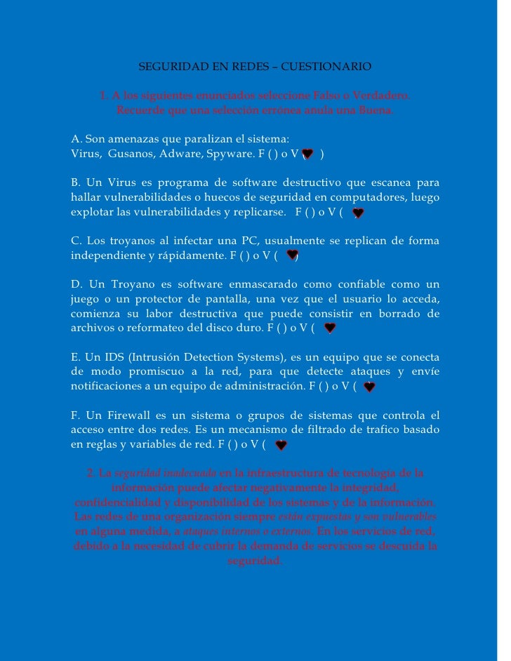 SEGURIDAD EN REDES – CUESTIONARIO     1. A los siguientes enunciados seleccione Falso o Verdadero.         Recuerde que un...