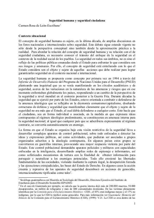 Seguridad humana y seguridad ciudadanaCarmen Rosa de León-Escribano1Contexto situacionalEl concepto de seguridad humana es...