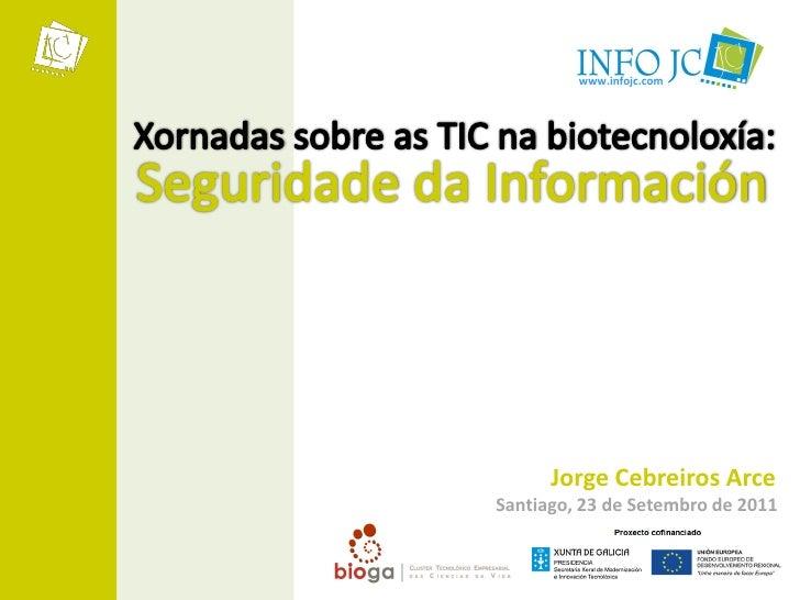 www.infojc.com      Jorge Cebreiros ArceSantiago, 23 de Setembro de 2011
