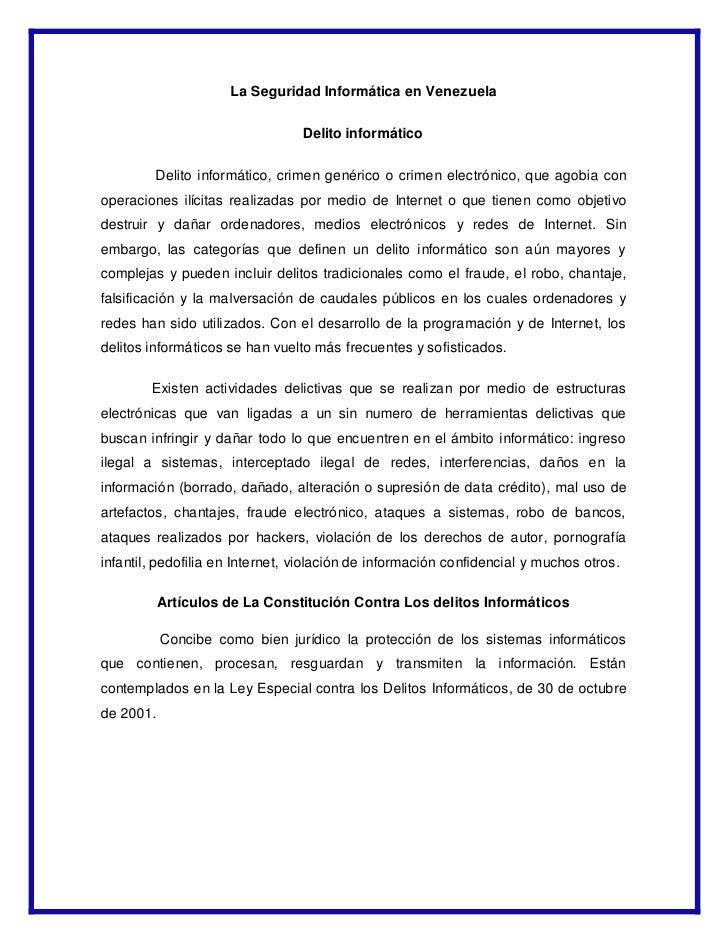 La Seguridad Informática en Venezuela                                   Delito informático           Delito informático, c...