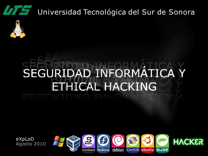 Seguridad Informatica y Ethical Hacking