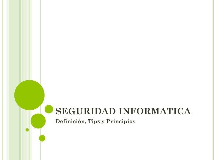Tips Seguridad Informatica Seguridad Informatica