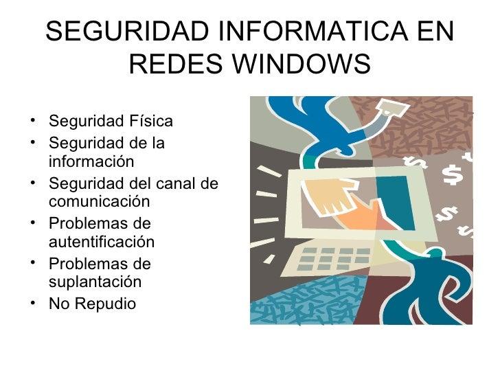 Seguridad informatica en redes windows