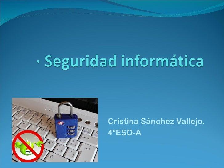 Cristina Sánchez Vallejo. 4ºESO-A