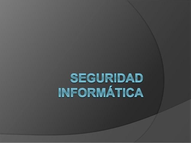 Se entiende por seguridad informática al conjunto de normas, procedimientos y herramientas, que tienen como objetivo garan...