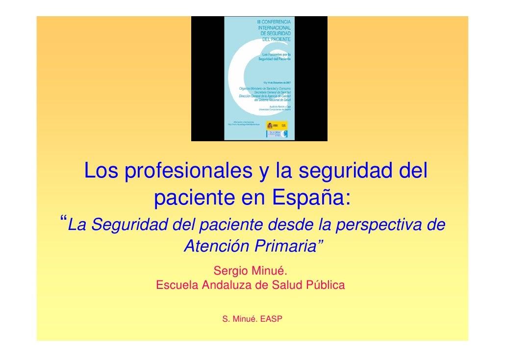 """Los profesionales y la seguridad del             paciente en España: """"La Seguridad del paciente desde la perspectiva de   ..."""