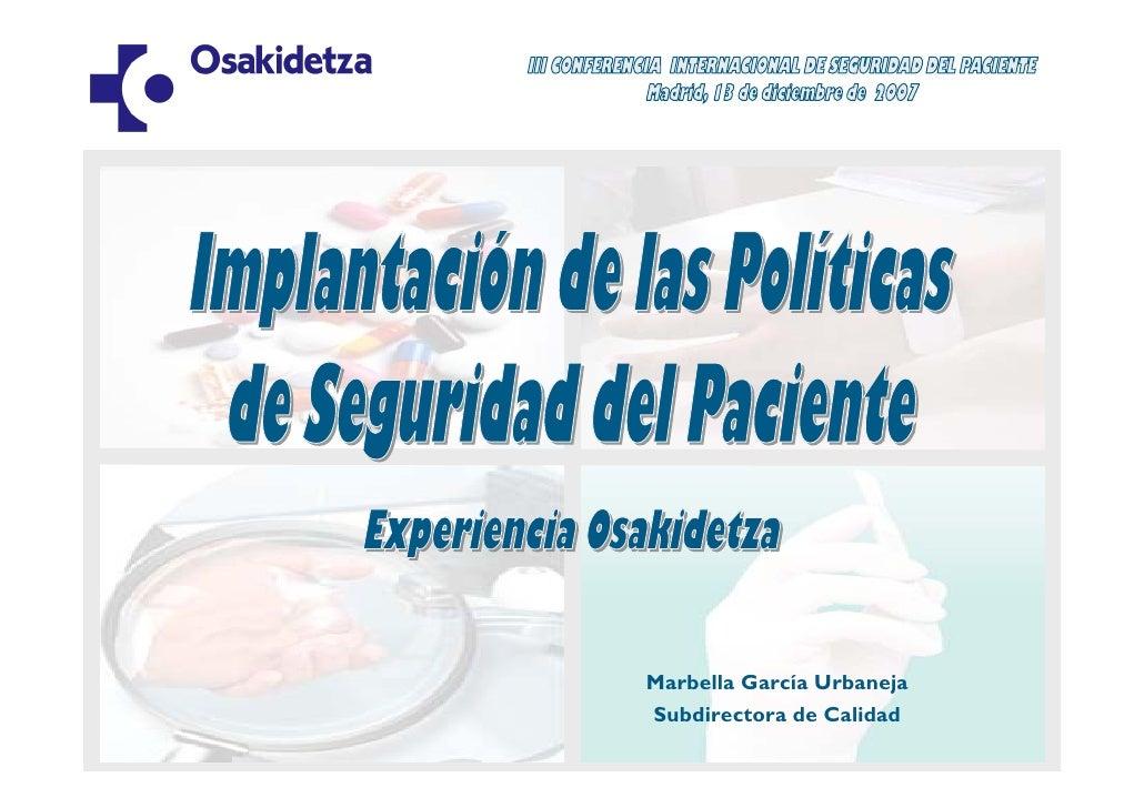 Implantación de las políticas del Seguridad del Paciente: experiencia Osakidetza