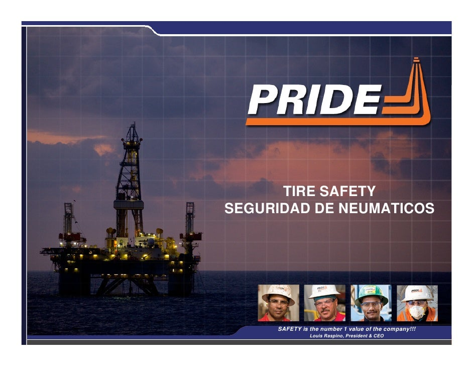 TIRE SAFETY SEGURIDAD DE NEUMATICOS                                                           1      SAFETY is the number ...