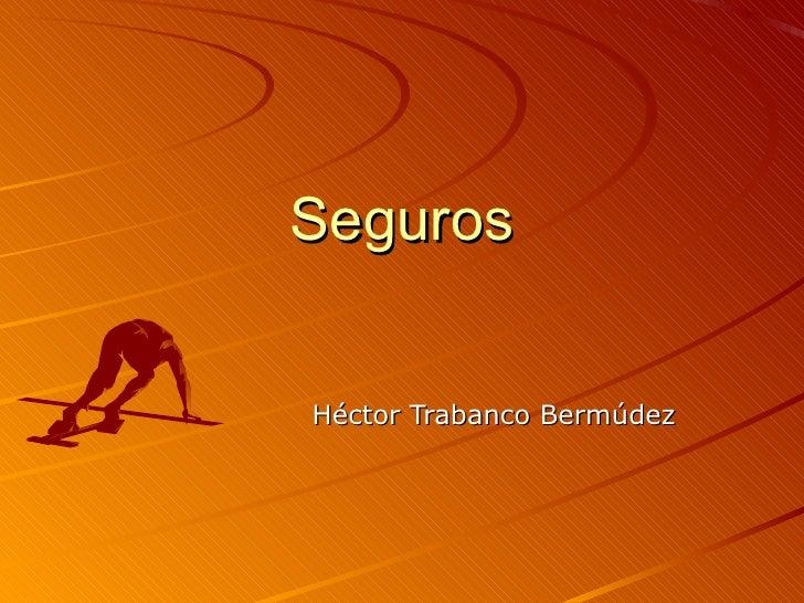 Seguros Héctor Trabanco Bermúdez