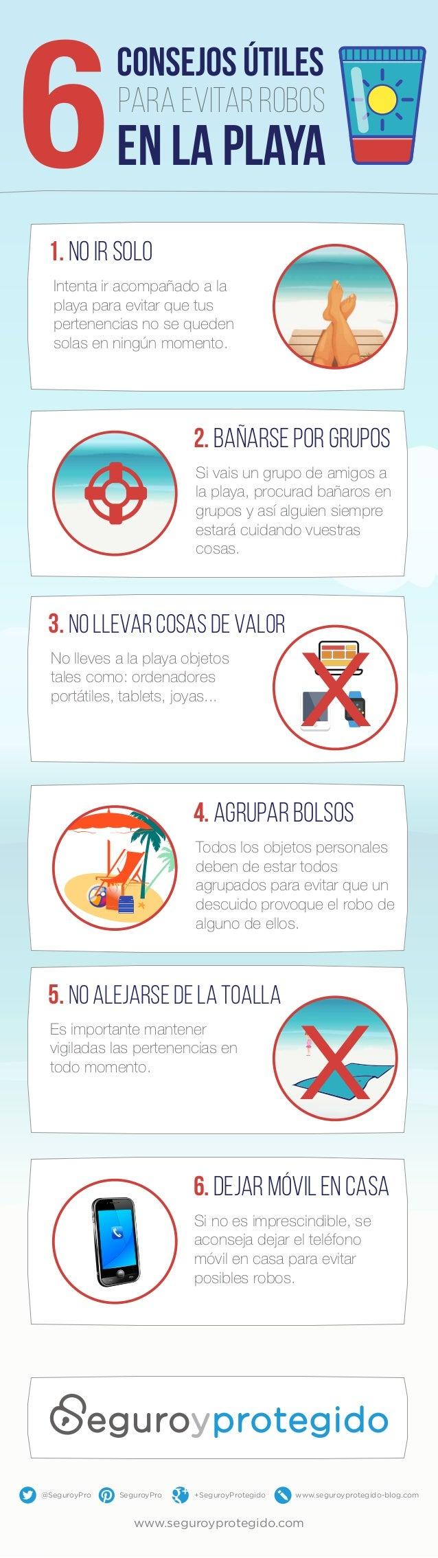 consejos útiles para evitar robos en la playa 1. no ir solo Intenta ir acompañado a la playa para evitar que tus pertenenc...
