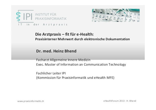 I T    in    der      A r z t p r a x i s               Die Arztpraxis – fit für e-Health:               Praxisinterner Me...