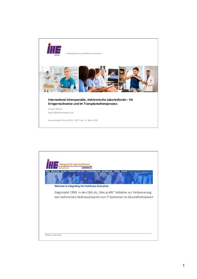 «changing the way healthcare connects»     Internaonal	  interoperable,	  elektronische	  Laborbefunde	  –	  für	  	      ...
