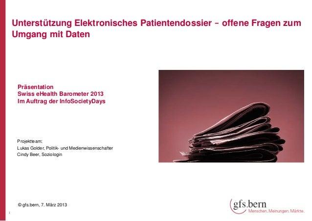 Unterstützung Elektronisches Patientendossier - offene Fragen zum    Umgang mit Daten     Präsentation     Swiss eHealth B...