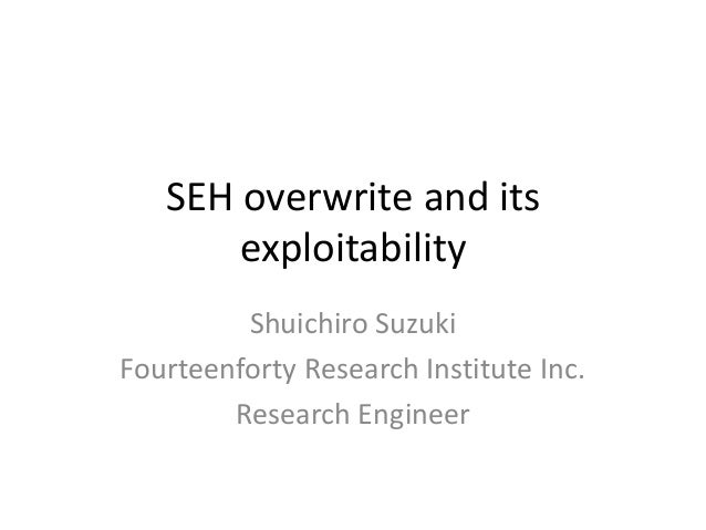 SEH overwrite and its exploitability