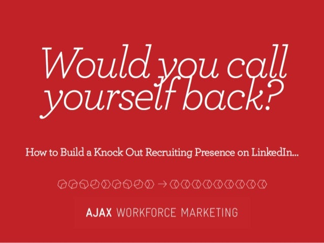 Build a Winning Recruiting Presence on LinkedIn | Webcast