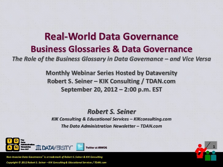 Real-World Data Governance                    Business Glossaries & Data Governance    The Role of the Business Glossary i...