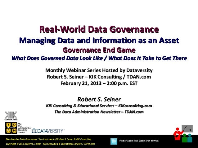 Real-World Data Governance: Managing Data & Information as an Asset - Governance End Game