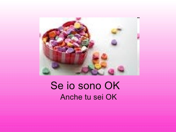 Se io sono OK Anche tu sei OK