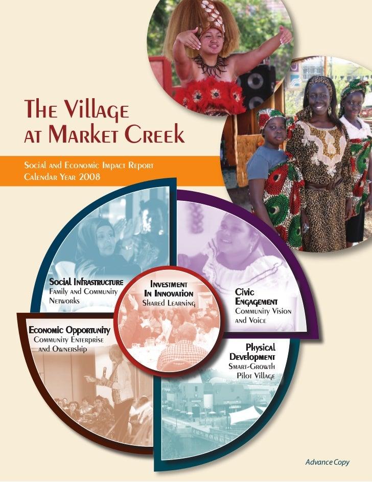 The Villageat Market CreekSocial and Economic Impact ReportCalendar Year 2008                                    Advance C...