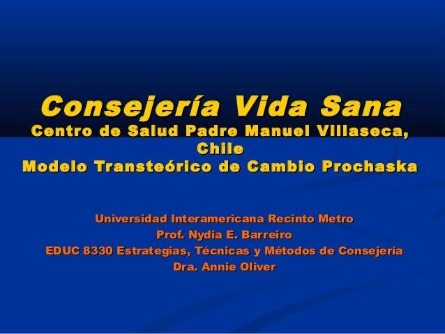 Consejería Vida SanaConsejería Vida SanaCentro de Salud Padre Manuel Villaseca,Centro de Salud Padre Manuel Villaseca,Chil...