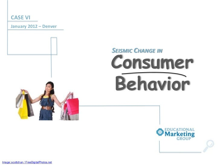 EMG's CASE District VI Presentation - Seismic changes in consumer behavior