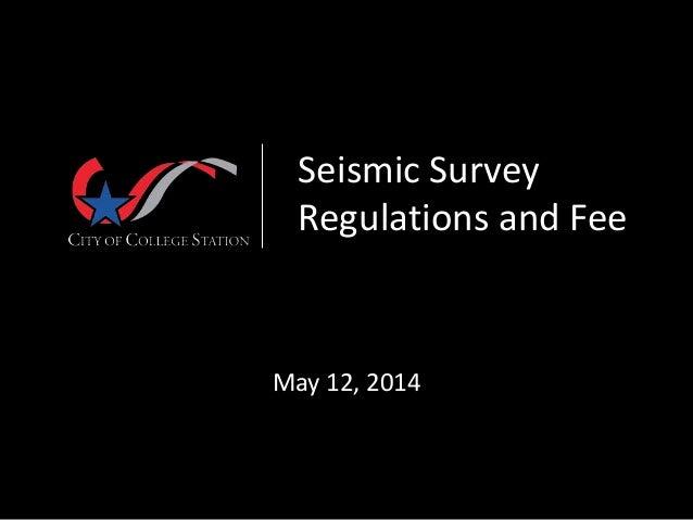 Seismic Survey Regulations