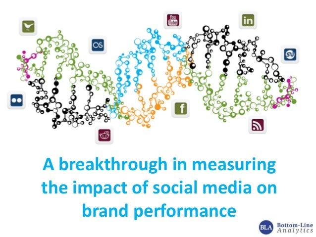 A breakthrough in measuringthe impact of social media onbrand performance