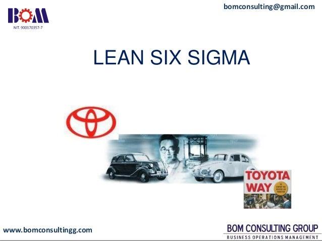 www.bomconsultingg.com bomconsulting@gmail.com 8 horas LEAN SIX SIGMA