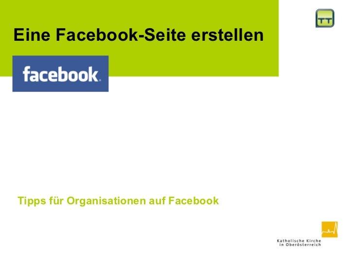 Tipps für Organisationen auf Facebook    Eine  Facebook-Seite erstellen