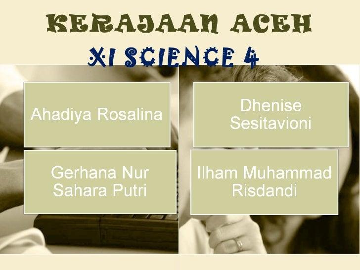 KERAJAAN ACEH XI SCIENCE 4