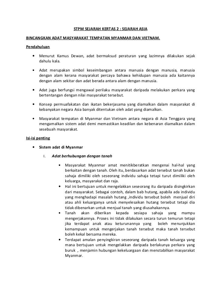 STPM SEJARAH KERTAS 2 : SEJARAH ASIABINCANGKAN ADAT MASYARAKAT TEMPATAN MYANMAR DAN VIETNAM.Pendahuluan    •   Menurut Kam...