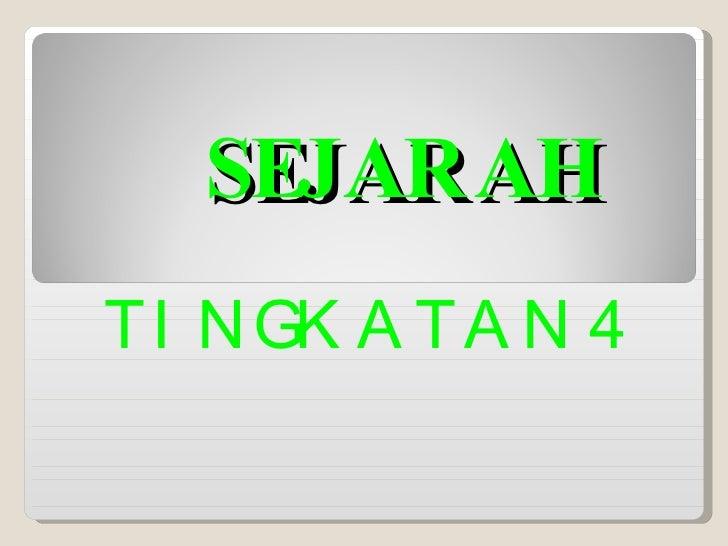 SEJARAH TINGKATAN 4