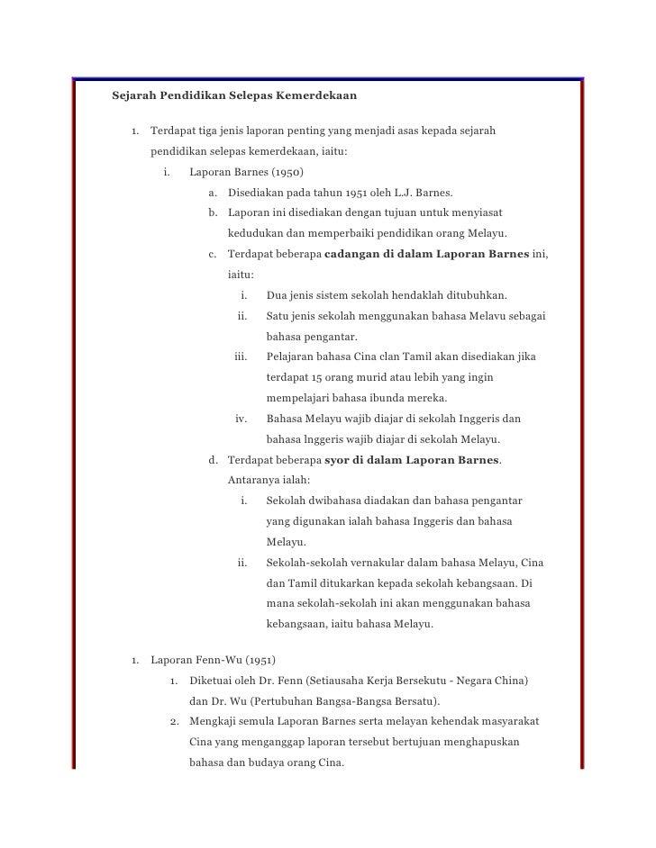 Sejarah Pendidikan Selepas Kemerdekaan  1.   Terdapat tiga jenis laporan penting yang menjadi asas kepada sejarah       pe...