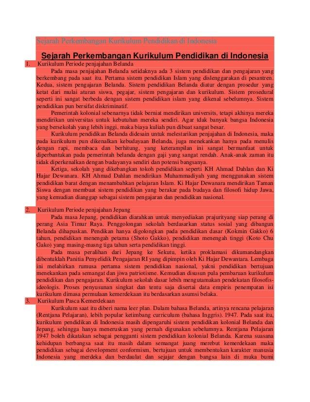 Sejarah Perkembangan Kurikulum Pendidikan di IndonesiaSejarah Perkembangan Kurikulum Pendidikan di Indonesia1. Kurikulum P...