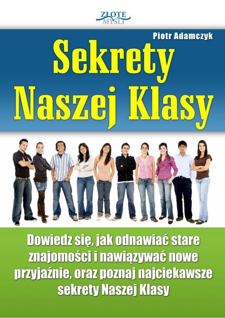 """Ten ebook zawiera darmowy fragment publikacji """"Sekrety Naszej Klasy""""                                               Darmowa..."""