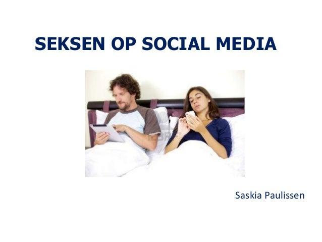 SEKSEN OP SOCIAL MEDIASaskia Paulissen