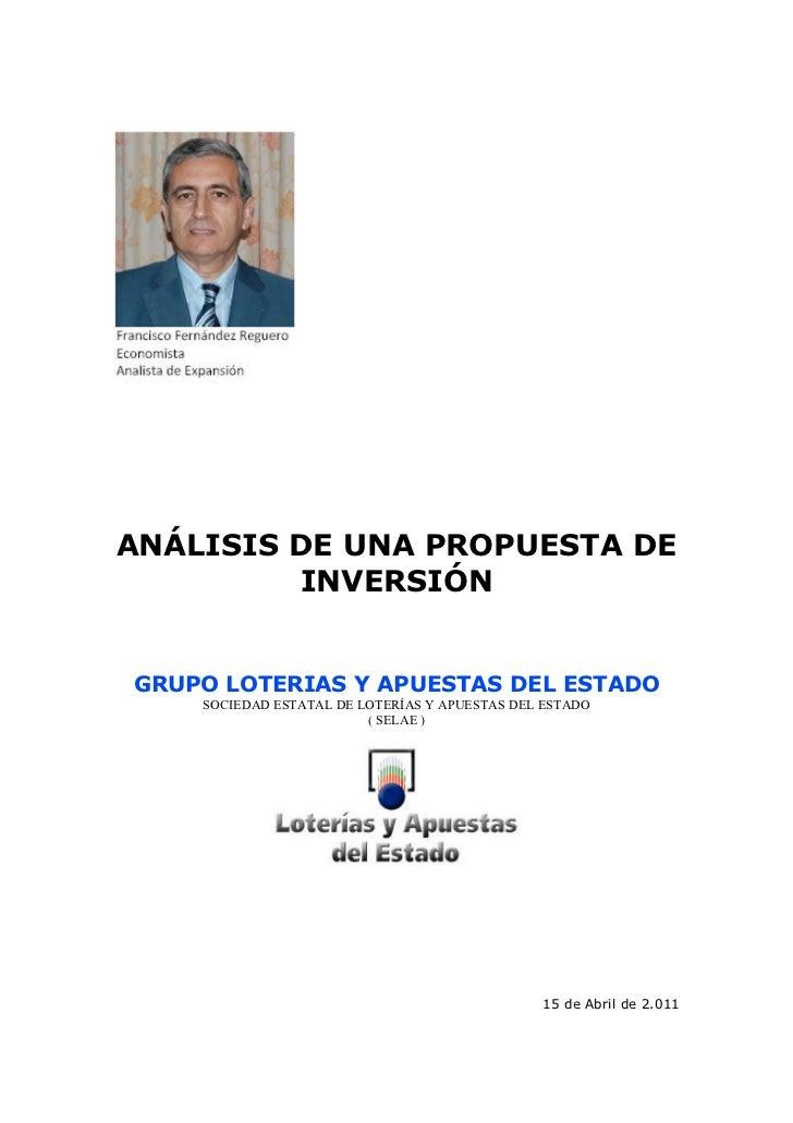 ANÁLISIS DE UNA PROPUESTA DE         INVERSIÓNGRUPO LOTERIAS Y APUESTAS DEL ESTADO    SOCIEDAD ESTATAL DE LOTERÍAS Y APUES...