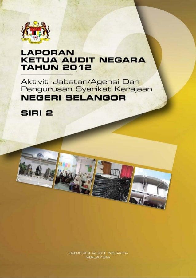 LAPORAN KETUA AUDIT NEGARA 2012 SIRI 2 - SELANGOR