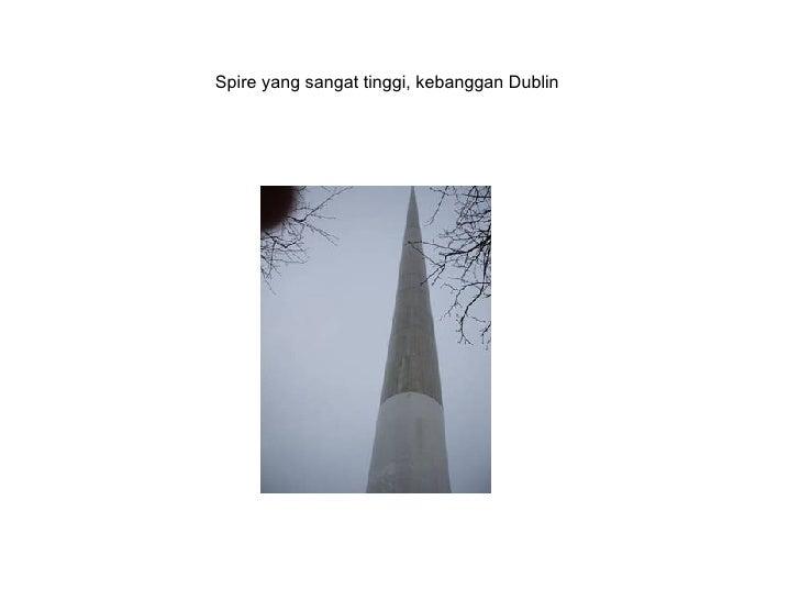 Spire yang sangat tinggi, kebanggan Dublin
