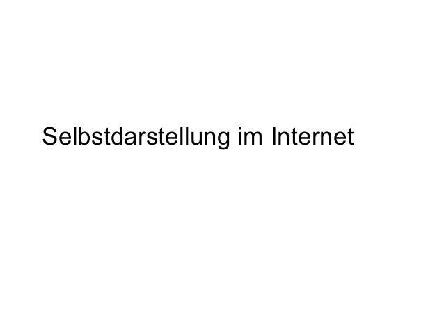 Selbstdarstellung im Internet
