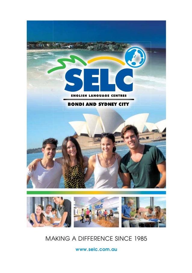 MAKING A DIFFERENCE SINCE 1985 www.selc.com.au BONDI AND SYDNEY CITY