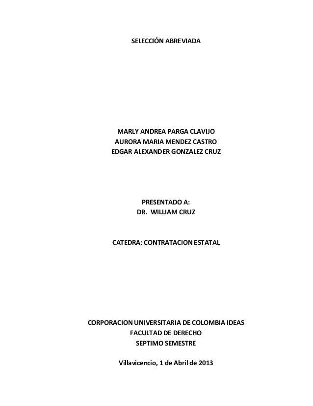 SELECCIÓN ABREVIADAMARLY ANDREA PARGA CLAVIJOAURORA MARIA MENDEZ CASTROEDGAR ALEXANDER GONZALEZ CRUZPRESENTADO A:DR. WILLI...
