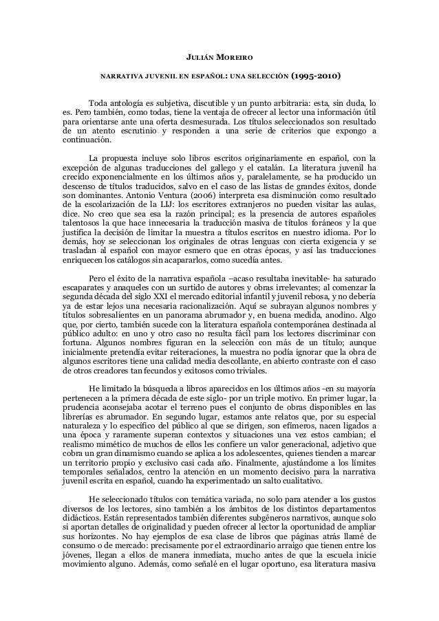 JULIÁN MOREIRO          NARRATIVA JUVENIL EN ESPAÑOL: UNA SELECCIÓN           (1995-2010)       Toda antología es subjetiv...
