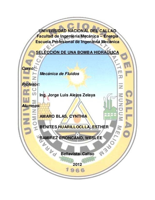 UNIVERSIDAD NACIONAL DEL CALLAO         Facultad de Ingeniería Mecánica – Energía         Escuela Profesional de Ingenierí...